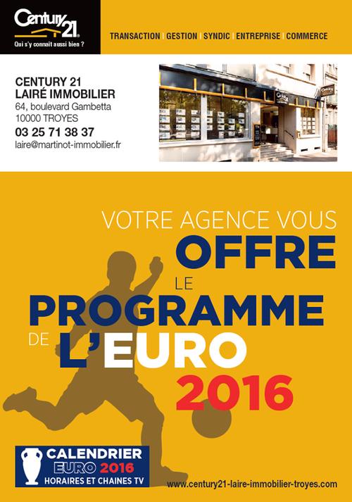 L 39 uefa euro 2016 dans votre agence century 21 century 21 for Agence immo troyes